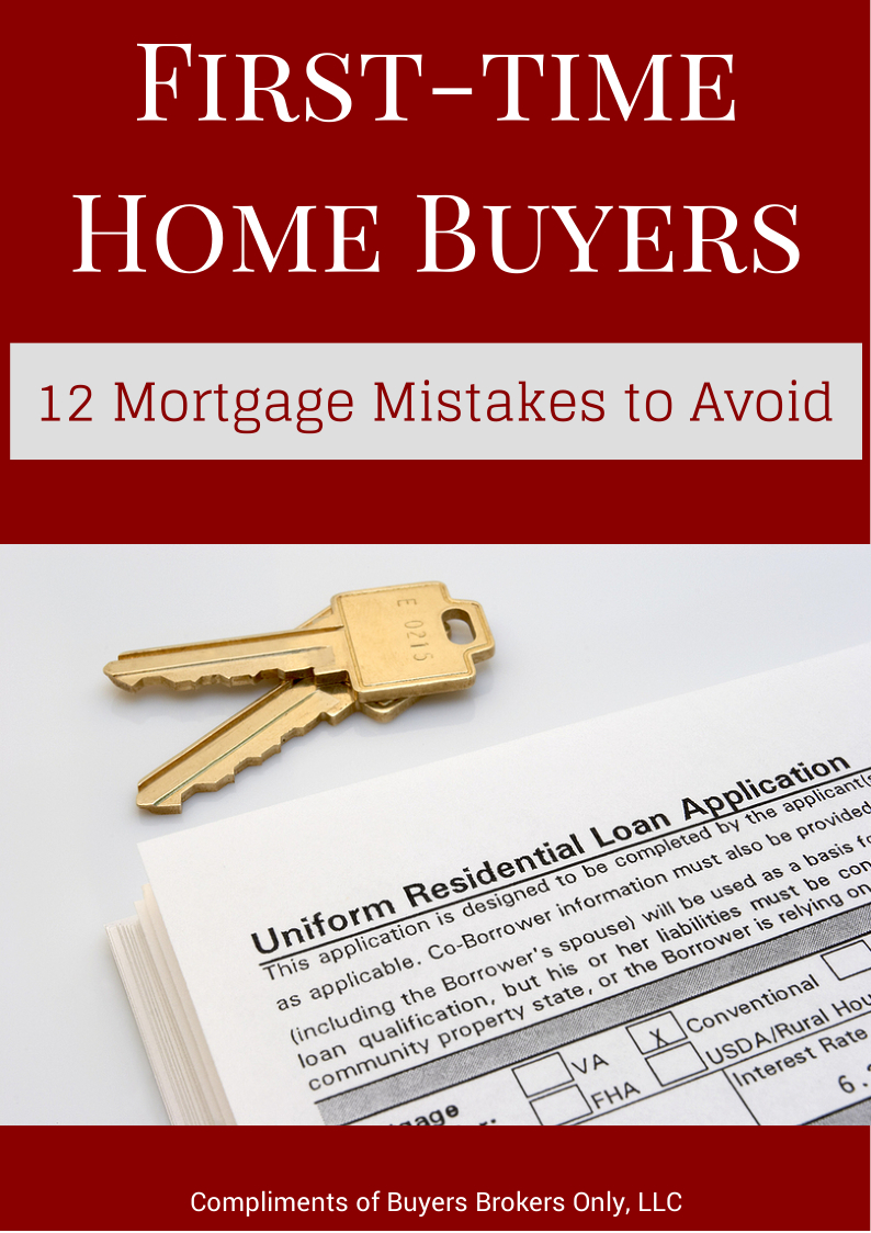 12 Common Mortgage Mistakes First-time Homebuyers Should Avoid